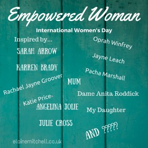Empowered Woman International Women's Day 2016